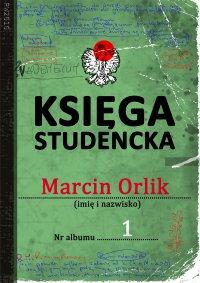 Księga studencka - Marcin Orlik - ebook