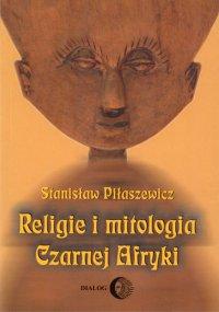 Religie i mitologia Czarnej Afryki. Przegląd encyklopedyczny