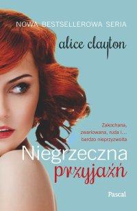 Niegrzeczna przyjaźń - Alice Clayton - ebook