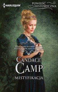 Mistyfikacja - Candace Camp - ebook