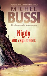 Nigdy nie zapomnieć - Michel Bussi - ebook