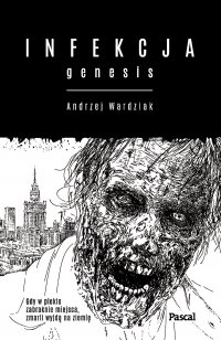 Infekcja. Genesis