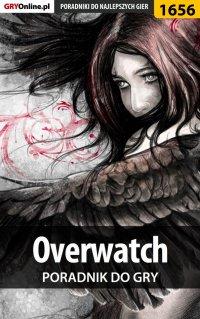 """Overwatch - poradnik do gry - Łukasz """"Qwert"""" Telesiński - ebook"""