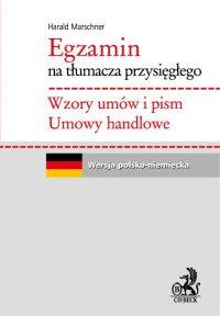 Egzamin na tłumacza przysięgłego. Wzory umów i pism. Umowy handlowe - Harald Marschner - ebook