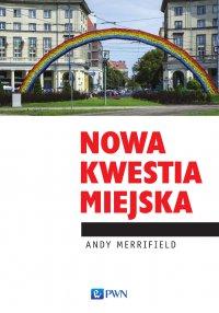 Nowa kwestia miejska - Andy Merrifield - ebook