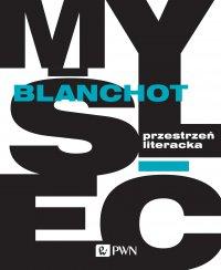 Przestrzeń literacka - Maurice Blanchot - ebook