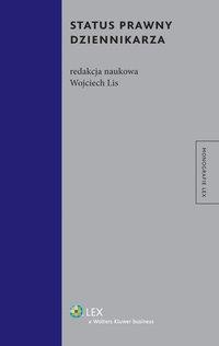 Status prawny dziennikarza - Wojciech Lis - ebook
