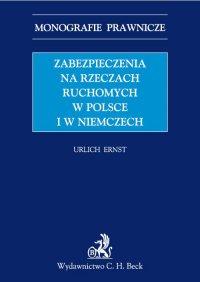 Zabezpieczenia na rzeczach ruchomych w Polsce i w Niemczech - Urlich Ernst - ebook