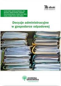 Decyzje administracyjne w gospodarce odpadowej