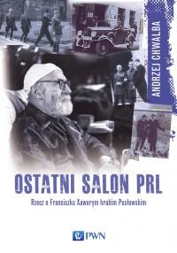 Ostatni salon PRL - Andrzej Chwalba - ebook