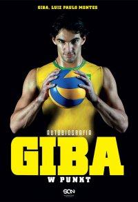 Giba. W punkt. Autobiografia - Giba - ebook