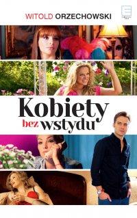 Kobiety bez wstydu - Witold Orzechowski - ebook