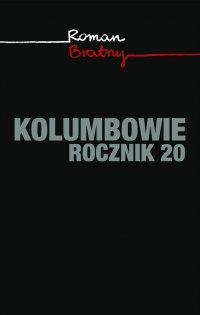 Kolumbowie. Rocznik 20