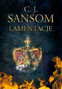 Lamentacje - C.J. Sansom - ebook