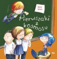 Pierwszaki z kosmosu - Rafał Witek - ebook