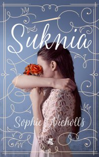 Suknia - Sophie Nicholls - ebook