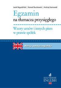 Egzamin na tłumacza przysięgłego. Wzory umów i innych pism w prawie spółek - Andrzej Kaznowski - ebook