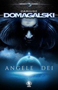 Angele Dei - Dariusz Domagalski - ebook