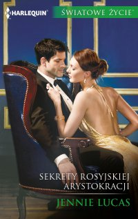 Sekrety rosyjskiej arystokracji - Jennie Lucas - ebook