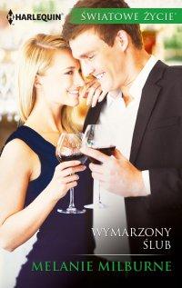 Wymarzony ślub - Melanie Milburne - ebook