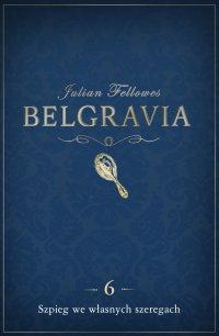 Belgravia Szpieg we własnych szeregach. Odcinek 6