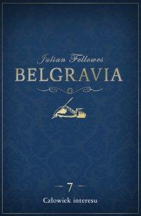 Belgravia Człowiek interesu. Odcinek 7