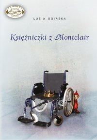 Księżniczki z Montclair - Lusia Ogińska - audiobook