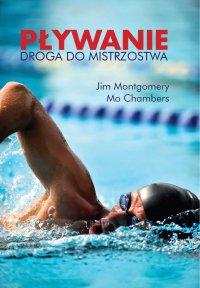 Pływanie. Droga do mistrzostwa - Mo Chambers - ebook