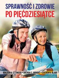 Sprawność i zdrowie po pięćdziesiątce - Walter Ettinger - ebook