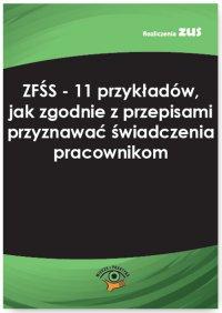 ZFŚS - 11 przykładów, jak zgodnie z przepisami przyznawać świadczenia pracownikom