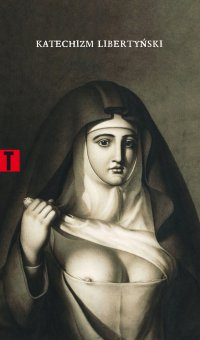 Katechizm libertyński - Mademoiselle Theroigne - ebook