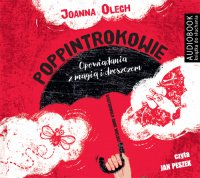 Poppintrokowie. Opowiadania z magią i dreszczykiem - Joanna Olech - audiobook
