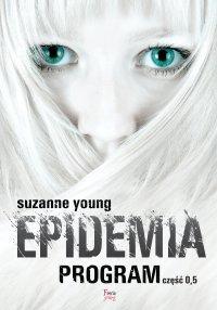 Epidemia. Część 0,5 - Suzanne Young - ebook