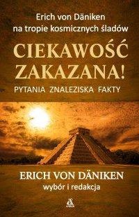 Ciekawość zakazana - Erich von Daniken - ebook