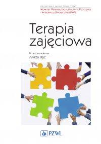 Terapia zajęciowa - red. Aneta Bac - ebook