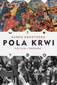 Pola krwi - Karen Armstrong - ebook