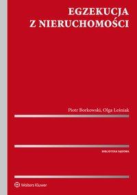 Egzekucja z nieruchomości - Piotr Borkowski - ebook