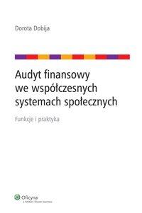 Audyt finansowy we współczesnych systemach społecznych