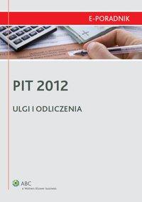PIT 2012 - ulgi i odliczenia