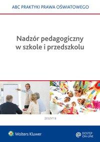 Nadzór pedagogiczny w szkole i przedszkolu - Elżbieta Piotrowska-Albin - ebook