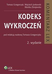 Kodeks wykroczeń. Komentarz - Tomasz Grzegorczyk - ebook