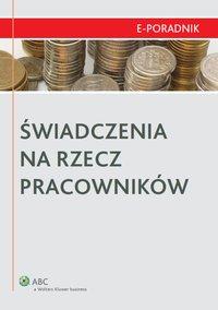 Świadczenia na rzecz pracowników - Małgorzata Niedźwiedzka - ebook