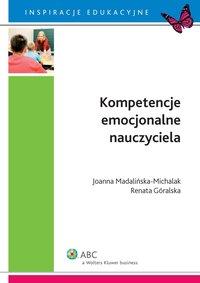 Kompetencje emocjonalne nauczyciela - Joanna Madalińska-Michalak - ebook
