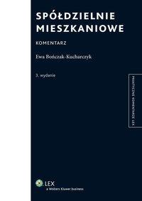 Spółdzielnie mieszkaniowe. Komentarz - Ewa Bończak-Kucharczyk - ebook