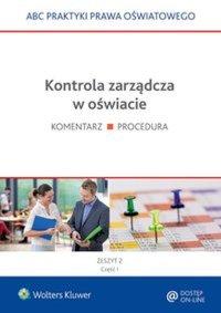 Kontrola zarządcza w oświacie - 2 części - Elżbieta Piotrowska-Albin - ebook