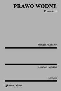 Prawo wodne. Komentarz - Mirosław Kałużny - ebook