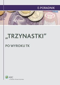 """""""Trzynastki"""" - po wyroku TK - Paulina Zawadzka-Filipczyk - ebook"""