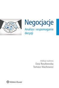 Negocjacje. Analiza i wspomaganie decyzji - Tomasz Wachowicz - ebook