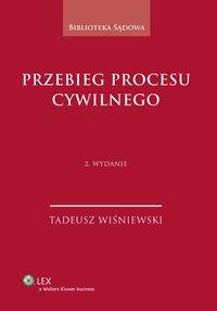 Przebieg procesu cywilnego - Tadeusz Wiśniewski - ebook