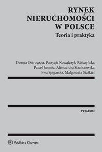 Rynek nieruchomości w Polsce. Teoria i praktyka - Patrycja Kowalczyk-Rólczyńska - ebook